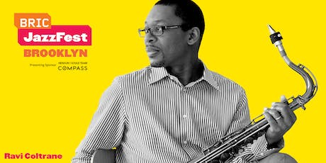 BRIC JazzFest Marathon: Night 1 tickets