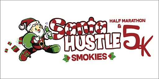 Santa Hustle Smokies Half Marathon & 5K Volunteer Sign-Up 2019