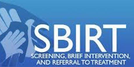 Screening, Brief Intervention & Referral to Treatment (SBIRT) Worksop tickets