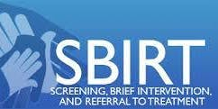 Screening, Brief Intervention & Referral to Treatment (SBIRT) Worksop
