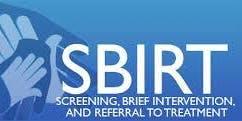 Screening, Brief Intervention & Referral to Treatment (SBIRT) Workshop