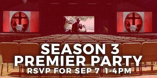 Premier Party - Season 3 - Created Outdoors- Food & Prizes!!