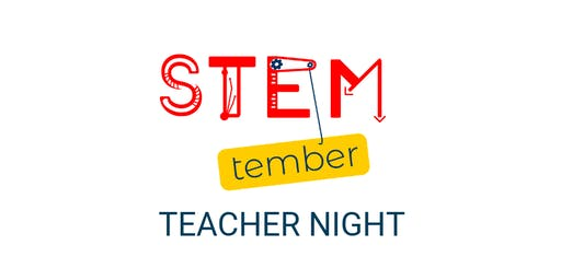 STEMtember Teacher Night