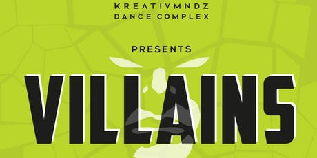 KreativMndz Dance Complex Presents: Villains tickets