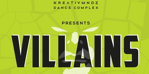 KreativMndz Dance Complex Presents: Villains
