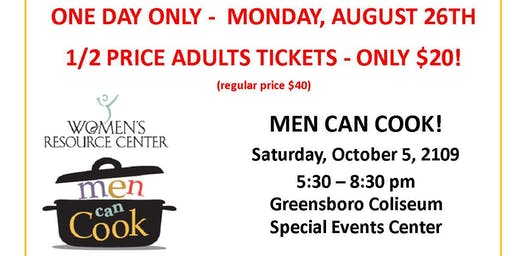 ONE DAY ONLY! 1/2 Price Adult Tickets Men Can Cook 2019