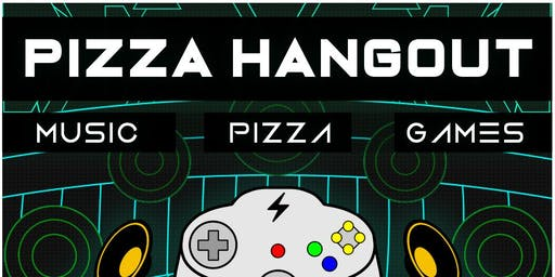Pizza Hangout at Your Mom's House