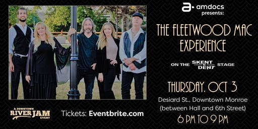 Amdocs presents The Fleetwood Mac Experience on the Skent N Dent Stage