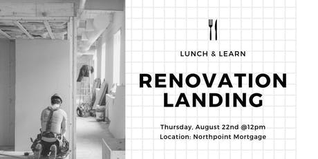 Renovation Landing Lunch & Learn @Northpoint Mortgage tickets