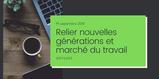 Relier nouvelles générations et marché du travail