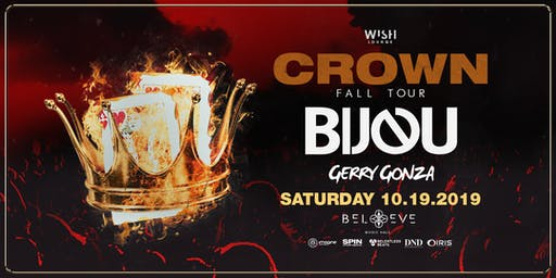 BIJOU - Crown Fall Tour 2019   Wish Lounge Takeover   Saturday October 19