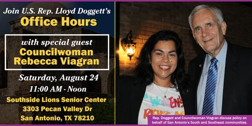 Office Hours with U.S. Rep. Lloyd Doggett and Councilwoman Rebecca Viagran