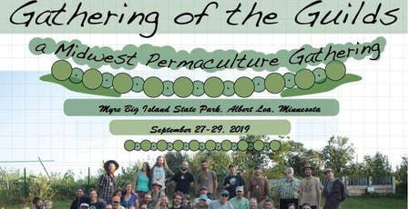 2019 Gathering of the Guilds - A Midwest Permaculture Convergence tickets