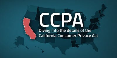 California Consumer Privacy Act - Reviewing the CCPA in 60 Minutes