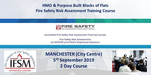 Manchester. HMO & Purpose Built Blocks of Flats Fire Safety Risk Assessment Course.