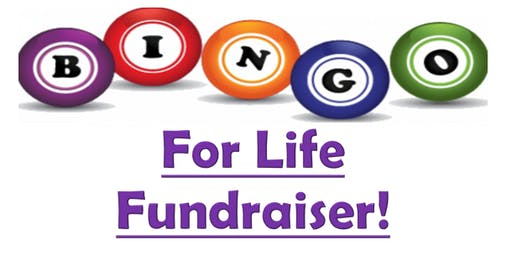 Bingo For Life Fundraiser!