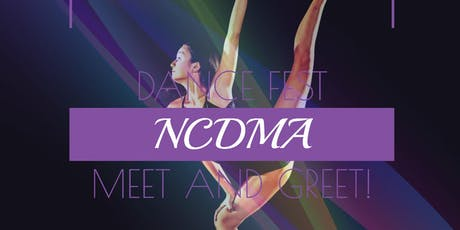 NCDMA Dance Fest, Meet and Greet tickets