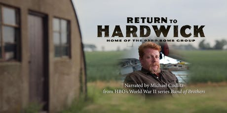 Return To Hardwick - a WWII documentary screening tickets