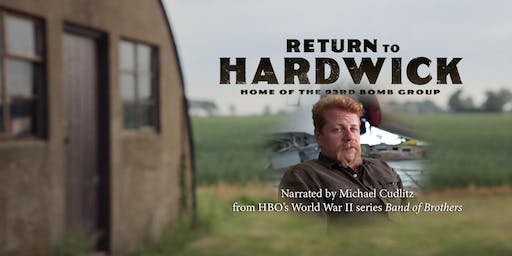 Return To Hardwick - a WWII documentary screening