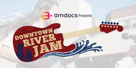 Amdocs present Downtown River Jam on the Skent N Dent Stage tickets