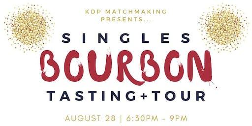 Sexy Singles' Bourbon Tasting & Tour
