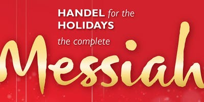Handel for the Holidays: The Complete Messiah - Denver