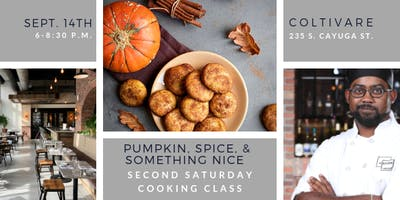 Cooking Class: Pumpkin, Spice, & Something Nice