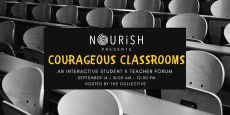 Courageous Classrooms tickets