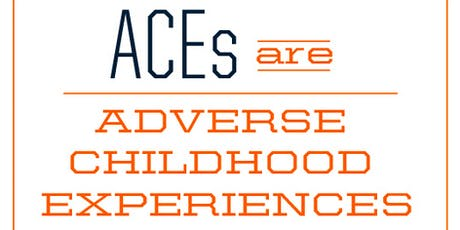 Adverse Childhood Events (ACEs) Training - Afternoon Session tickets