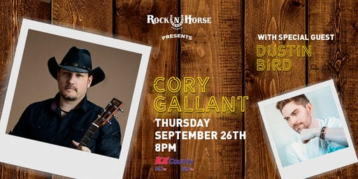 Rock 'N' Horse Saloon Presents Cory Gallant with special guest Dustin Bird
