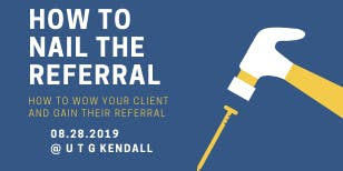 HOW TO NAIL THE REFERRAL