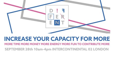 D!FFERENT 'INCREASE YOUR CAPACITY FOR MORE' tickets