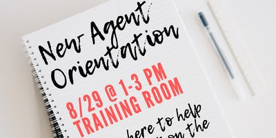 New Agent Orientation - August