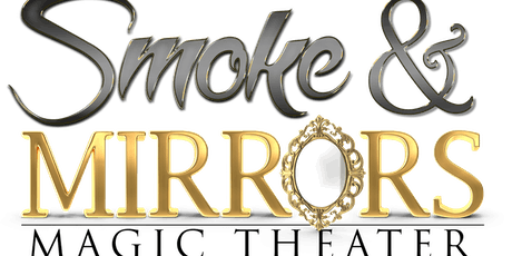 Smoke & Mirrors Magic Theater WOWs us with Magic tickets