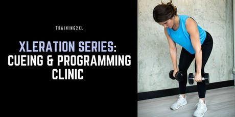 Training2XL Cueing & Programming Clinic LONDON EDITION tickets