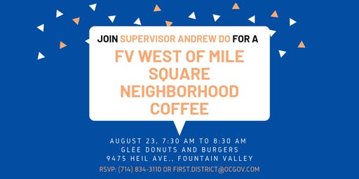 FV West of Mile Square Neighborhood Coffee with Supervisor Andrew Do