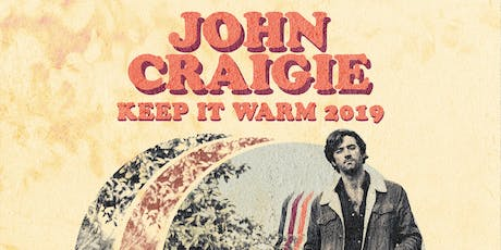 John Craigie: Keep It Warm 2019 with special guests Shook Twins tickets