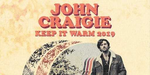 John Craigie: Keep It Warm 2019 with special guests Shook Twins