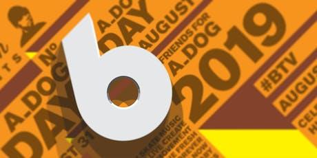 A_DOG Day 2019 (No.6) _ Six Year Celebration (NECTAR'S) tickets