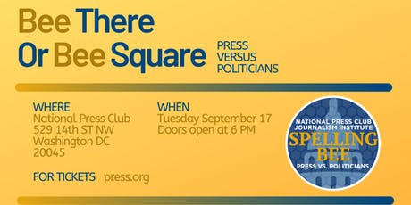"2019 ""Press vs. Politicians"" National Press Club Spelling Bee tickets"