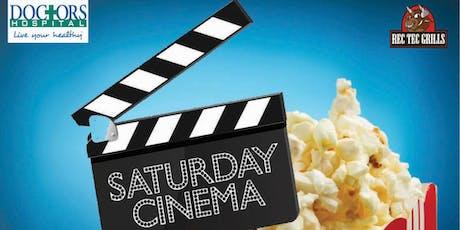 Saturday Cinema tickets