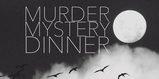 Friday April 3rd Murder Mystery Dinner