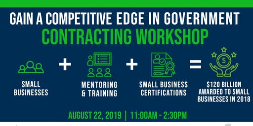 Gain A Competitive Edge In Government Contracting Workshop