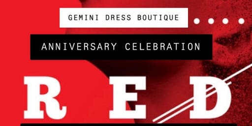 "Gemini Dress Boutique Presents ""Red Night"" Anniversary Party"