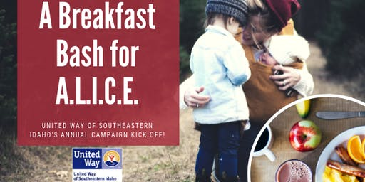United Way of Southeastern Idaho - A Breakfast Bash for A.L.I.C.E.