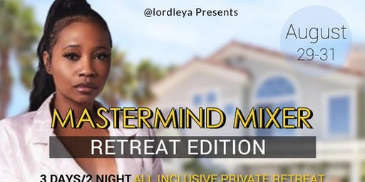 Mastermind Mixer Business Retreat