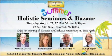 Summer Holistic Seminars & Bazaar tickets