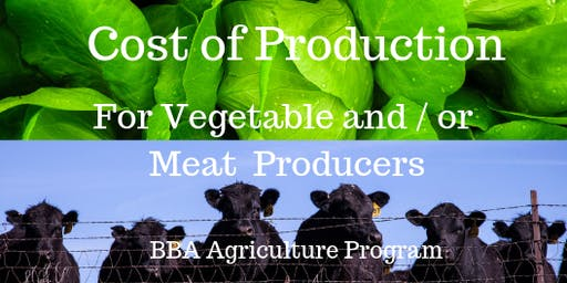 Cost of Production  (Vegetable  and / or Meat Producers) in Invermere