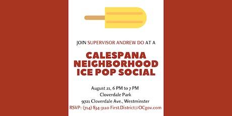 Calespana Neighborhood Ice Pop Social with Supervisor Do tickets