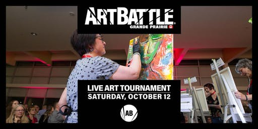 Art Battle Grande Prairie - October 12, 2019
